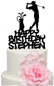 Golfer with Happy Birthday and Personalised name Cake Acrylic Topper